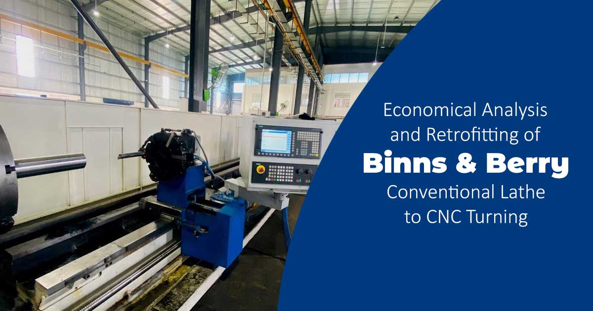 Economical Analysis and Retrofitting of Binns & Berry Conventional Lathe to CNC Turning